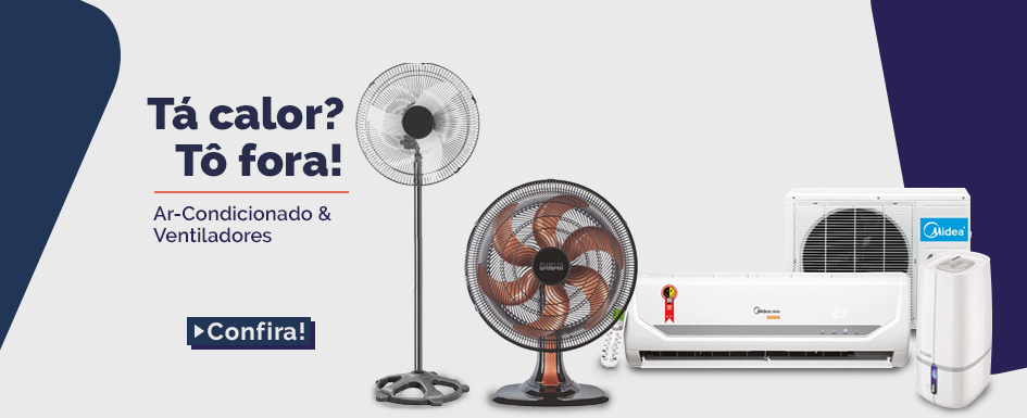 Ventilador e Ar-Condicionado